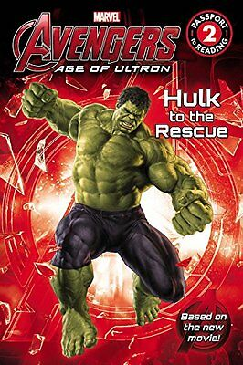 Marvels Avengers: Age of Ultron: Hulk to the Rescue (Passport to Reading Level