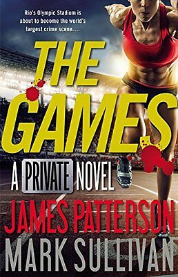 The Games (Private) by James Patterson, Mark Sullivan