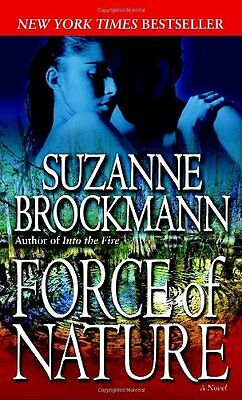 Force of Nature (Troubleshooters, Book 11) by Suzanne Brockmann
