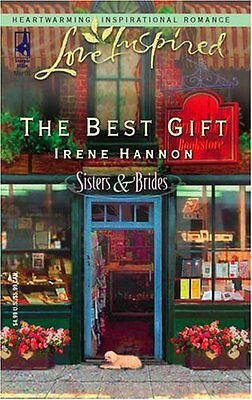 The Best Gift (Sisters & Brides Series #1) (Love Inspired #292) by Irene Hannon