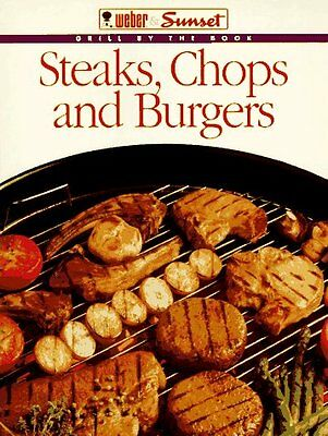 Steaks, Chops, and Burgers (Grill by the Book)