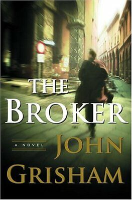 The Broker: A Novel by John Grisham