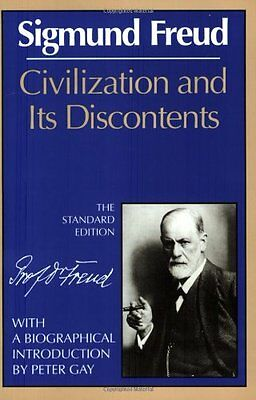 Civilization and Its Discontents (The Standard Edition) (Complete Psychological