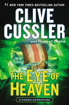 The Eye of Heaven (A Sam and Remi Fargo Adventure) by Clive Cussler, Russell Bla