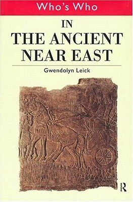 Whos Who in the Ancient Near East