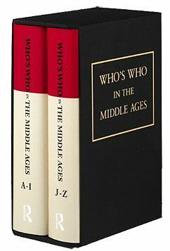 Whos Who in the Middle Ages