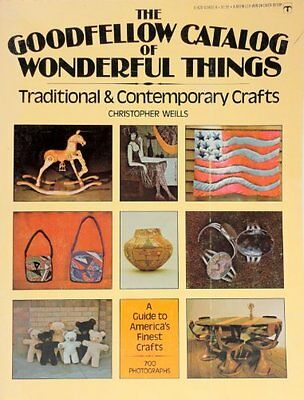 The Goodfellow Catalog of Wonderful Things: Tradit