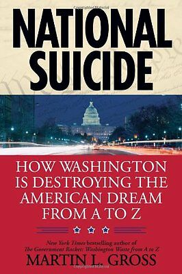 National Suicide: How Washington Is Destroying the
