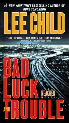 Bad Luck and Trouble (Jack Reacher) by Lee Child