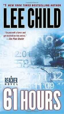 61 Hours (Jack Reacher) by Lee Child