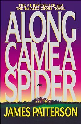 Along Came a Spider (Alex Cross) by James Patterson