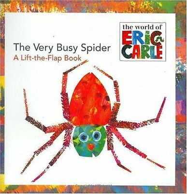 The Very Busy Spider: A Lift-the-Flap Book (The World of Eric Carle) by Eric Car