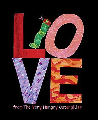 Love from The Very Hungry Caterpillar by Eric Carle