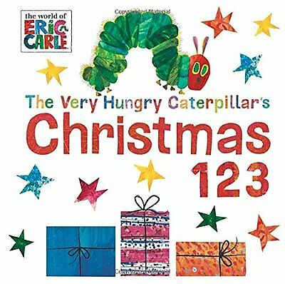 The Very Hungry Caterpillars Christmas 123 by Eric Carle