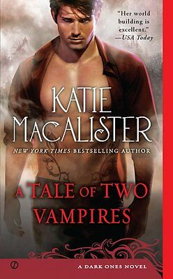 A Tale of Two Vampires (Dark Ones, No. 10) by Katie Macalister