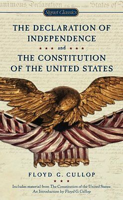 The Declaration of Independence and Constitution of the United States (Signet Cl