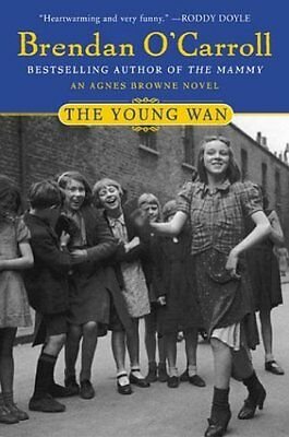 The Young Wan by Brendan OCarroll