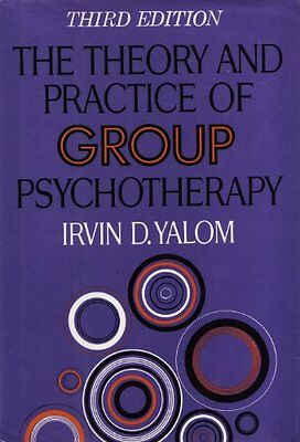 Theory And Practice Of Group Therapy, 3d Ed. by Irvin D. Yalom