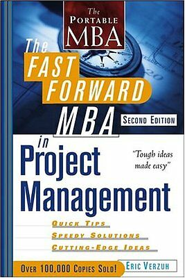 The Fast Forward MBA in Project Management, Second