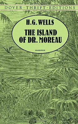 The Island of Dr. Moreau (Dover Thrift Editions) by H. G. Wells