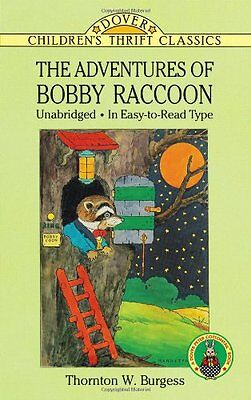 The Adventures of Bobby Raccoon (Dover Childrens Thrift Classics) by Thornton W