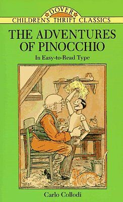 The Adventures of Pinocchio (Dover Childrens Thrift Classics) by Carlo Collodi,