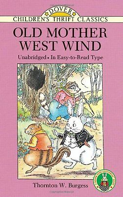 Old Mother West Wind (Dover Childrens Thrift Classics) by Thornton W. Burgess
