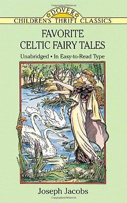 Favorite Celtic Fairy Tales (Dover Childrens Thrift Classics) by Joseph Jacobs