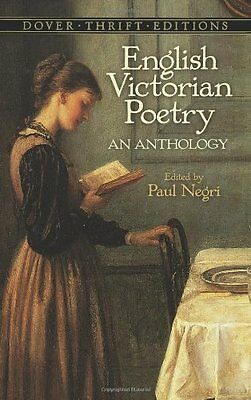 English Victorian Poetry: An Anthology (Dover Thrift Editions) by Paul Negri