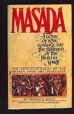 Masada: A novel of love, courage and the triumph of the human spirit by Ernest K