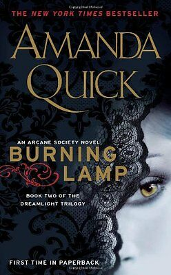 Burning Lamp: Book Two in the Dreamlight Trilogy (Arcane Society) by Amanda Quic