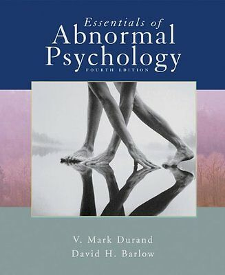 Essentials of Abnormal Psychology by V. Mark Durand, David H. Barlow