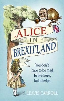 Alice in Brexitland by Lucien Young (Hardback, 2017)