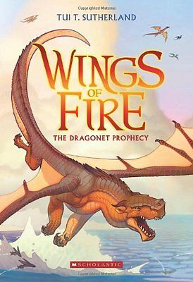 Wings of Fire Book One: The Dragonet Prophecy by Tui T. Sutherland