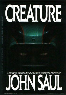Creature by John Saul