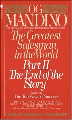 The Greatest Salesman in the World, Part 2: The End of the Story by Og Mandino