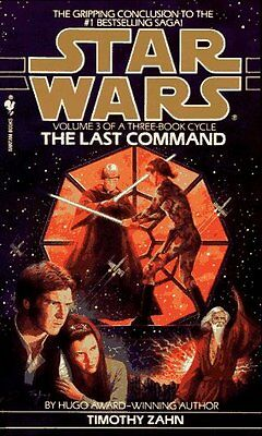 The Last Command (Star Wars: The Thrawn Trilogy) by Timothy Zahn