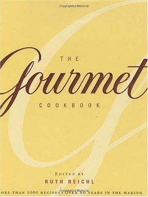 The Gourmet Cookbook: More than 1000 recipes by Ruth Reichl