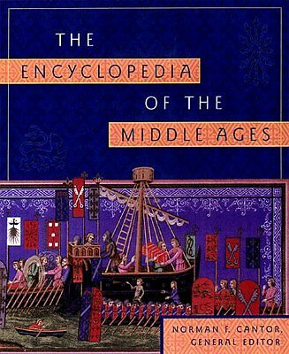 The Encyclopedia of the Middle Ages by Cantor, Norman