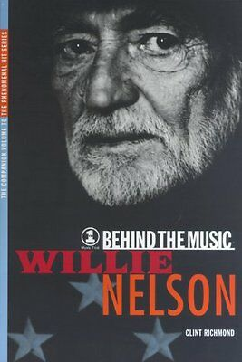 Willie Nelson: Behind the Music