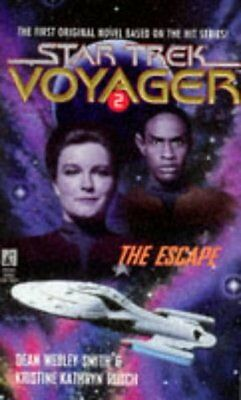 The Escape (Star Trek Voyager, No 2) by Dean Wesley Smith, Kristine Kathryn Rusc