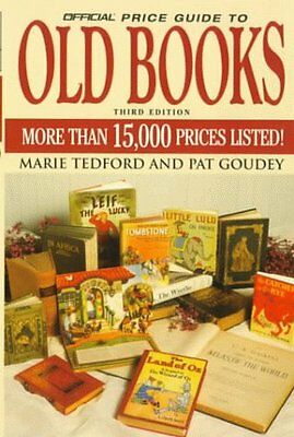 The Official Price Guide to Old Books: 3rd Edition