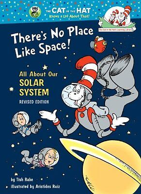 Theres No Place Like Space: All About Our Solar System (Cat in the Hats Learn
