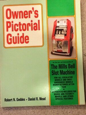 Mills Slot Machine Repair Manual Owners Pictorial Guide for Care/Understanding