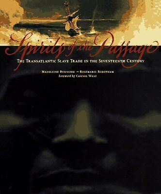 Spirits of the Passage by Madeline Burnside, Cornel West
