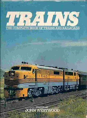 Trains: The Complete Book of Trains and Railroads