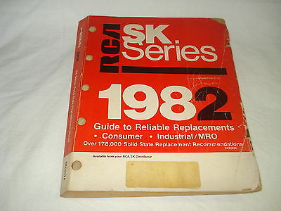 RCA SK Series Guide to Reliable Replacements 1982 Consumer Industrial/MRO
