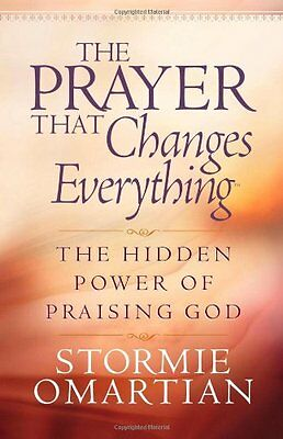 The Prayer That Changes Everything®: The Hidden P