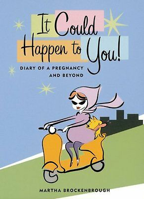 It Could Happen To You: Diary Of A Pregnancy and B