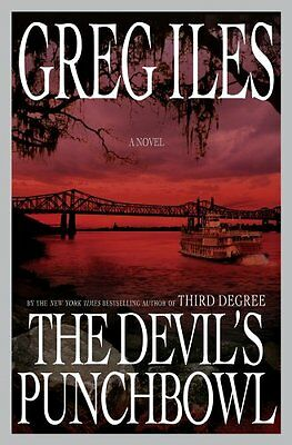 The Devils Punchbowl: A Novel by Greg Iles
